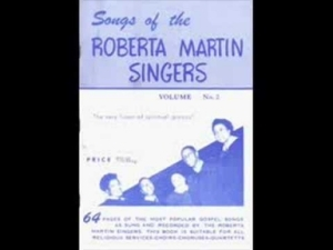The Roberta Martin Singers - Standing On The Promises